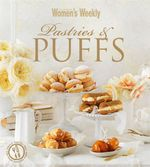 AWW Pastries and Puffs - Australian Women's Weekly