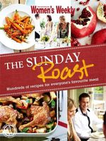 The Sunday Roast - Australian Women's Weekly