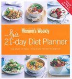 AWW 21 Day Diet Planner : Australian Women's Weekly - Australian Women's Weekly