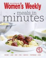 AWW Meals in Minutes - Australian Women's Weekly Weekly