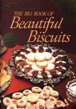 AWW Big Book of Beautiful Biscuits - Australian Women's Weekly