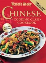 AWW Chinese Cooking Class Vintage Edition - Australian Women's Weekly Weekly