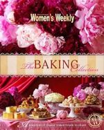 The Baking Collection - Australian Women's Weekly Weekly