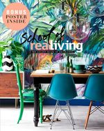 School of Real Living : The Golden Rules of Decorating - Real Living Magzine