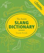 Aussie Slang Dictionary - Frank Povah