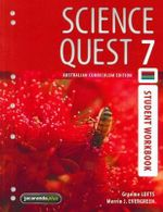 Science Quest 7 Australian Curriculum Edition Student Workbook : Science Quest for Aust Curriculum Series - Graeme Lofts