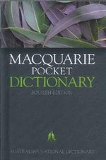 Macquarie Pocket Dictionary : Macquarie Series - Alison Moore