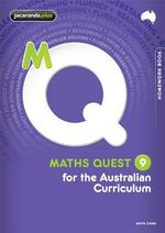 Maths Quest 9 for the Australian Curriculum Homework Book : Maths Quest for Aust Curriculum Series : Book 79 - Anita Cann