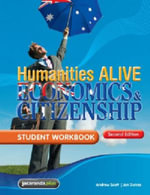 Humanities Alive Economics & Citizenship 2E Student Workbook : Humanities Alive Series - Jan Dunne