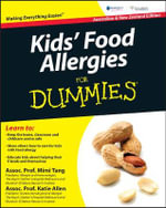 Kids' Food Allergies for Dummies  : Australian Edition - EDI Tang