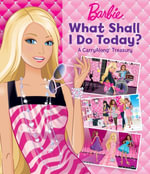 Barbie - Carry Along - What Shall I Be? - The Five Mile Press