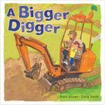 A Bigger Digger - Brett Avison