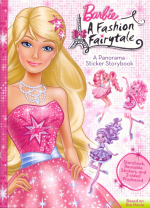 Barbie : A Fashion Fairytale : A Panorama Sticker Storybook - Readers Digest