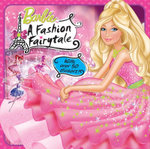 Barbie : A Fashion Fairytale - The Five Mile Press