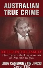 Killer In The Family : Killer in the Family - Cameron Lindy