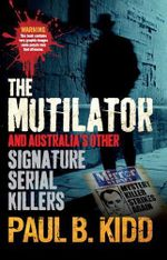Mutilator - Paul B. Kidd