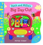 Patch and Millie's Big Day Out : Finger Puppet Book - Peter Curry