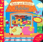 Patch and Millie's Holiday : Finger Puppet Book - Peter Curry
