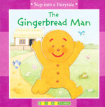The Gingerbread Man : Step into a Fairytale - Tony Hutchins