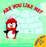 Press Out and Play : Are You Like Me? - Danielle McDonald