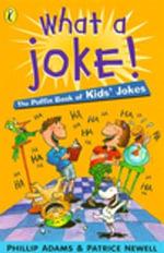 What a Joke! - Phillip Adams