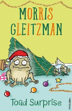 Toad Surprise - Morris Gleitzman