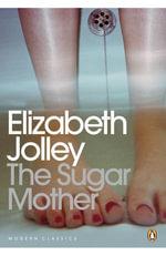 Sugar Mother - Elizabeth Jolley