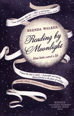 Reading by Moonlight - Brenda Walker