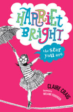 Harriet Bright : The Star You Are - Claire Craig