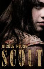 Scout - Nicole Pluss