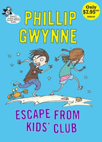 Escape From Kids' Club : Pocket Money Puffin - Phillip Gwynne
