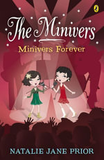 The Minivers : Minivers Forever Book Four - Natalie Jane Prior