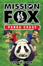 Panda Chase : Mission Fox Book 2 - Justin D'Ath