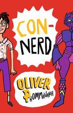 Con-nerd - Oliver Phommavanh