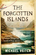 The Forgotten Islands - Michael Veitch