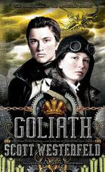 Goliath : Leviathan Book 3 - Keith Thompson