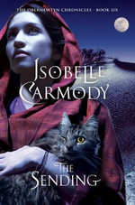 The Sending : The Obernewtyn Chronicles Book 6 - Isobelle Carmody