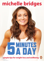 Michelle Bridges : 5 Minutes a Day - Michelle Bridges