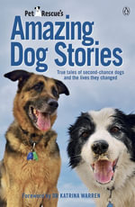 PetRescue's Amazing Dog Stories - Vickie Davy