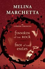 The Lumatere Chronicles : : Books One and Two - Melina Marchetta