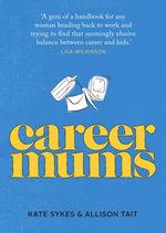 Career Mums - Kate Sykes