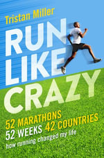 Run Like Crazy - Tristan Miller
