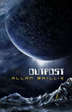Outpost - Allan Baillie