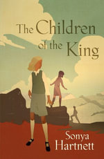 Children of the King - Sonya Hartnett