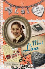 Meet Lina : Our Australian Girl Lina : Book 1 - Sally Rippin