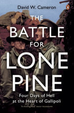 The Battle for Lone Pine - David W. Cameron