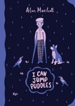 I Can Jump Puddles : Australian Children's Classics - Alan Marshall