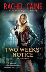 Two Weeks Notice : Revivalist Volume 2 - Rachel Caine