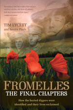 Fromelles : The Final Chapters