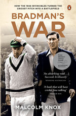 Bradman's War - Malcolm Knox